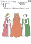 RH 202 Elizabethan and Jacobean Loose Gowns